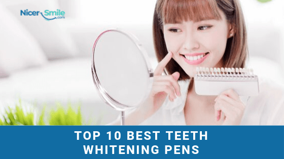 10 Best Teeth Whitening Pens For Your Desired Smile