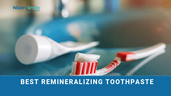 Best Remineralizing Toothpaste